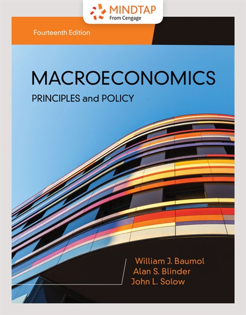 MindTap for Baumol/Blinder/Solow's Macroeconomics: Principles & Policy, 1 term Printed Access