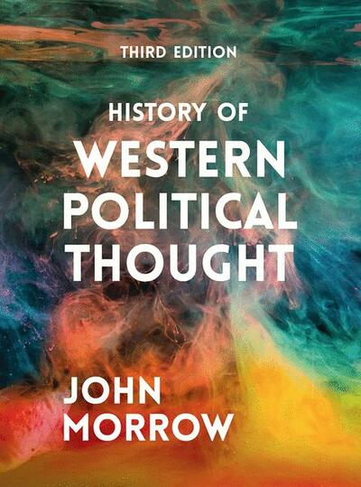 History of Western Political Thought 3e