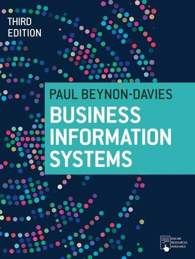 Business Information Systems, 3e