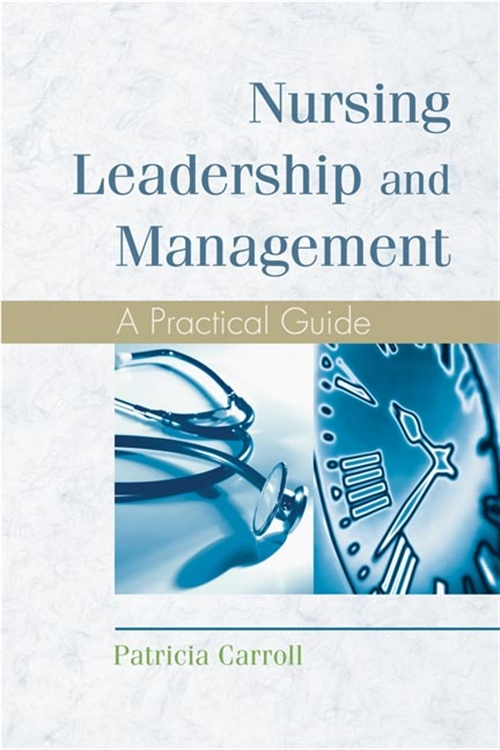 Nursing Leadership and Management : A Practical Guide