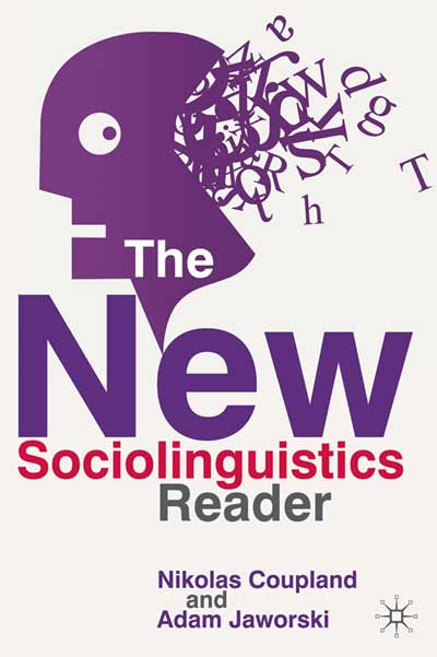 New Sociolinguistics Reader