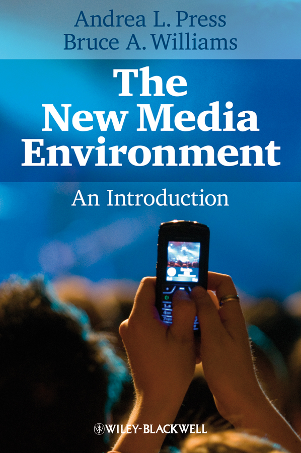 The New Media Environment