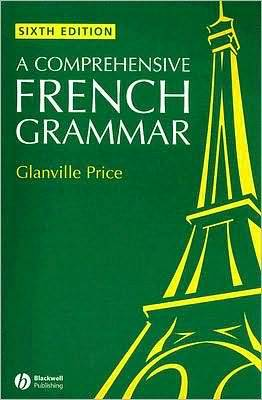 A Comprehensive French Grammar 6th Edition