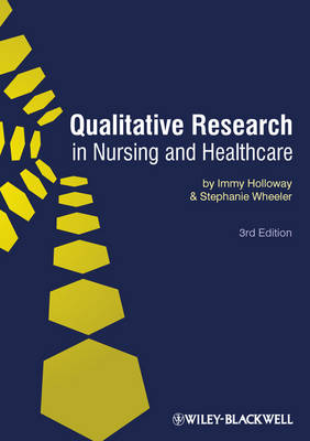 Qualitative Research in Nursing and Health Care