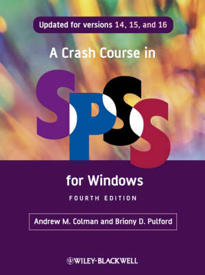 A Crash Course in SPSS for Windows: Updated for Versions 14, 15, and 16
