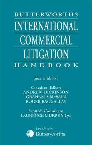 Butterworths International Commercial Litigation Handbook, 2nd Edition