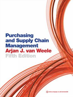 Purchasing and Supply Chain Management : Analysis, Strategy, Planning and Practice