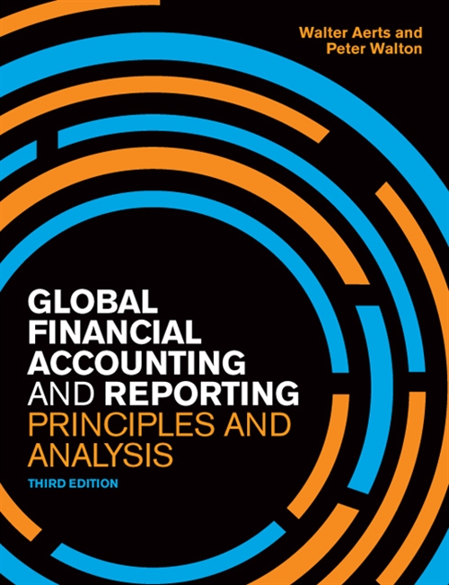 Global Financial Accounting and Reporting : Principles and Analysis