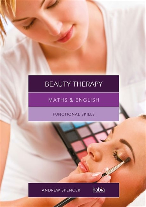 Maths & English for Beauty Therapy : Functional Skills