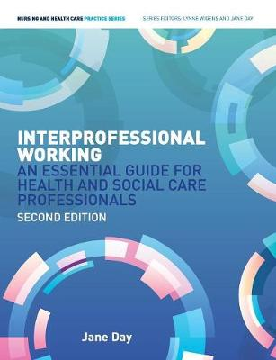 Interprofessional Working: : An Essential Guide for Health and Social Care Professionals