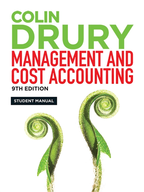 Management and Cost Accounting : Student Manual