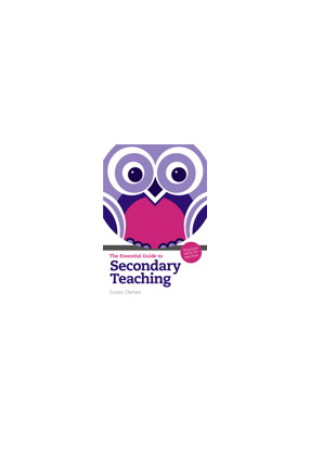 The Essential Guide to Secondary Teaching: Practical Skills for Teachers