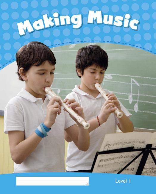 Pearson English Kids Readers Level 1: Making Music