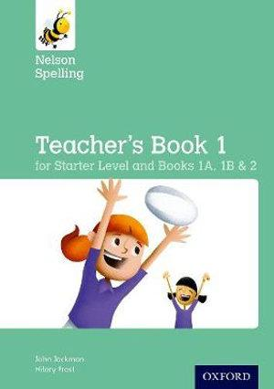 New Nelson Spelling Teacher s Guide