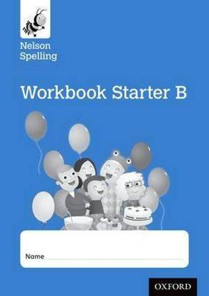 New Nelson Spelling Workbook B