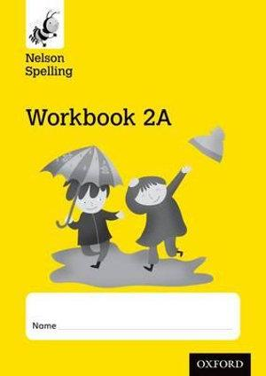 New Nelson Spelling Workbook Yellow A