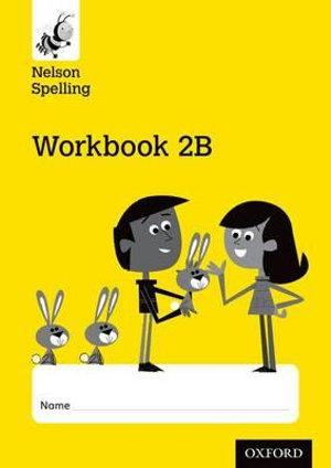 New Nelson Spelling Workbook Yellow B