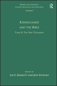 Volume 1, Tome II: Kierkegaard and the Bible - The New Testament