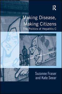 Making Disease, Making Citizens