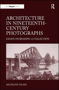 Architecture in Nineteenth-Century Photographs