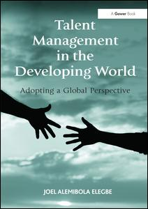 Talent Management in the Developing World