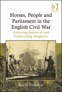 Horses, People and Parliament in the English Civil War