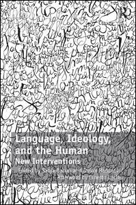 Language, Ideology, and the Human