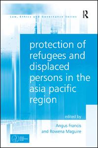 Protection of Refugees and Displaced Persons in the Asia Pacific Region