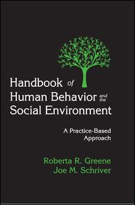 Handbook of Human Behavior and the Social Environment