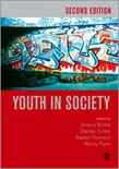 Youth in Society: Contemporary Theory, Policy and Practice 2ed