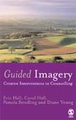 Guided Imagery: Creative Interventions in Counselling and Psychotherapy