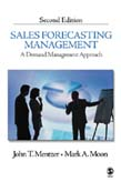 Sales Forecasting Management: A Demand Management Approach 2ed