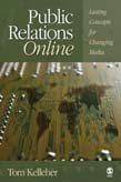 Public Relations Online: Lasting Concepts for Changing Media