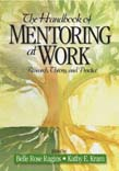 Handbook of Mentoring at Work: Theory, Research, and Practice
