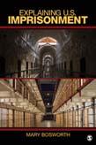 Explaining U.S. Imprisonment