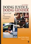 Doing Justice, Doing Gender: Women in Legal and Criminal Justice Occupations 2ed