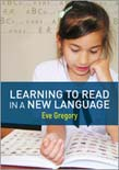 Learning to Read in a New Language: Making Sense of a New World 2ed