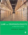 Law for Criminologists: A Practical Guide