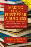 Making Your First Year a Success: A Classroom Survival Guide for Middle and High School Teachers 2ed