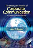 Theory and Practice of Corporate Communication: A Competing Values Perspective