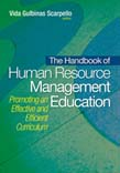 Handbook of Human Resource Management Education: Promoting an Effective and Efficient Curriculum