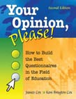 Your Opinion, Please!: How to Build the Best Questionnaires in the Field of Education 2ed