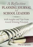 Reflective Planning Journal for School Leaders: With Insights and Tips From Award-Winning Principals