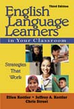 English Language Learners in Your Classroom: Strategies That Work 3ed