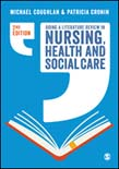 Doing a Literature Review in Nursing, Health and Social Care 2ed