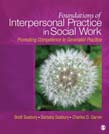 Foundations of Interpersonal Practice in Social Work: Promoting Competence and Social Justice 3ed