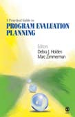Practical Guide to Program Evaluation Planning: Theory and Case Examples