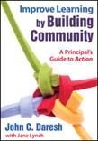 Improve Learning by Building Community: A Principal's Guide to Action