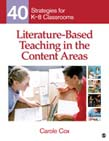 Literature-Based Teaching in the Content Areas: 40 Strategies for K-8 Classrooms