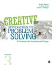 Creative Approaches to Problem Solving: A Framework for Innovation and Change 3ed